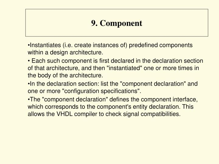 9. Component