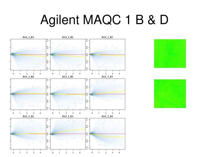 Agilent MAQC 1 B & D