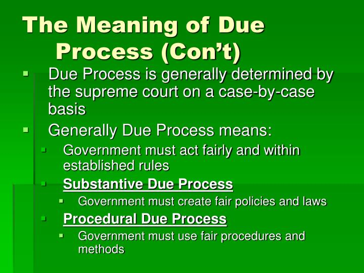 The Meaning of Due Process (Con't)