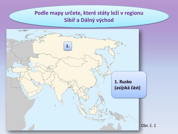 Podle mapy určete, které státy leží v regionu Sibiř a Dálný východ