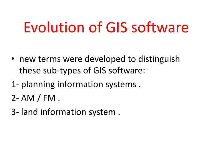 Evolution of GIS software