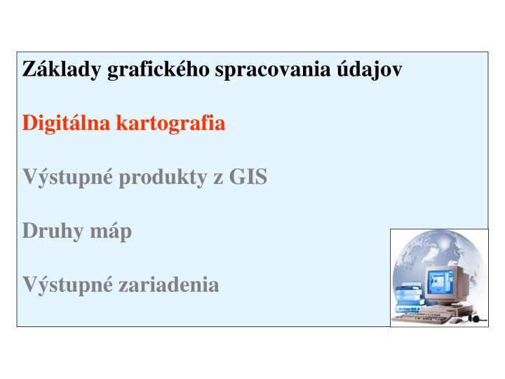 Základy grafického spracovania údajov
