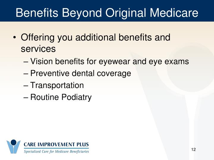 Benefits Beyond Original Medicare