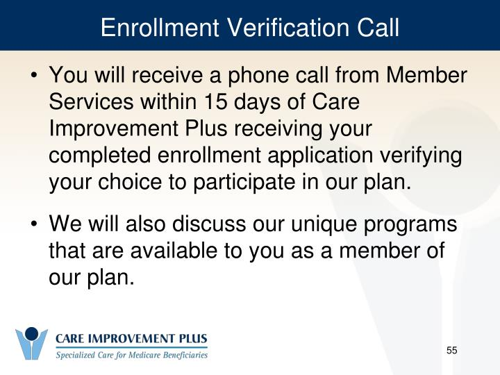 Enrollment Verification Call
