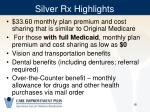 silver rx highlights