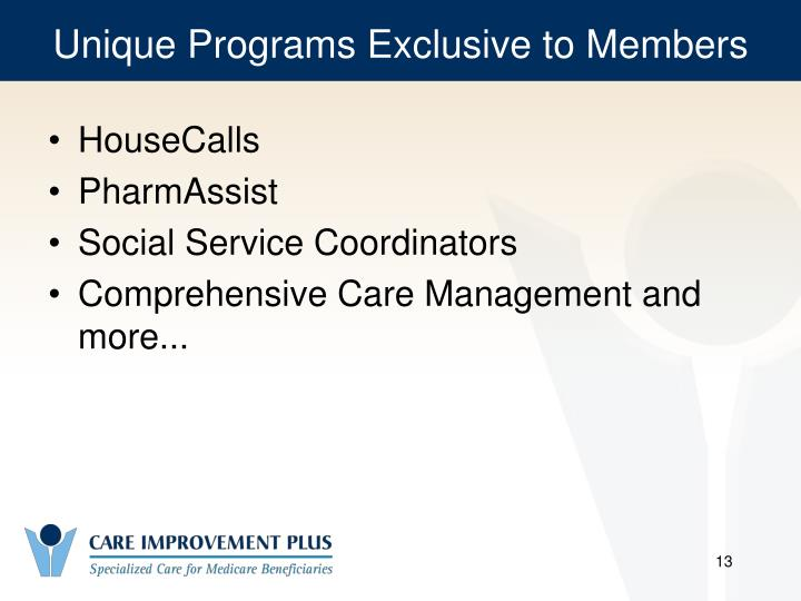 Unique Programs Exclusive to Members