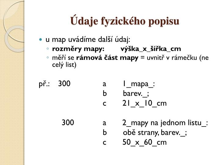 Údaje fyzického popisu