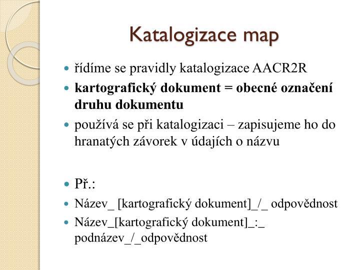 Katalogizace map
