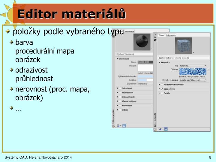 Editor materiálů