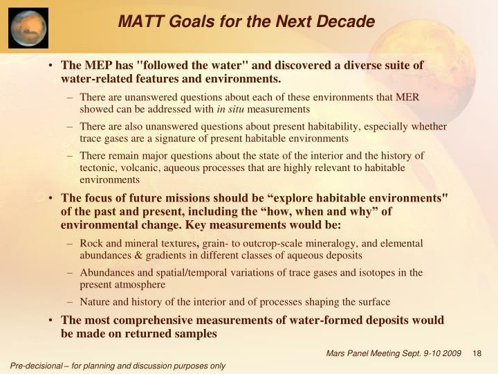 MATT Goals for the Next Decade