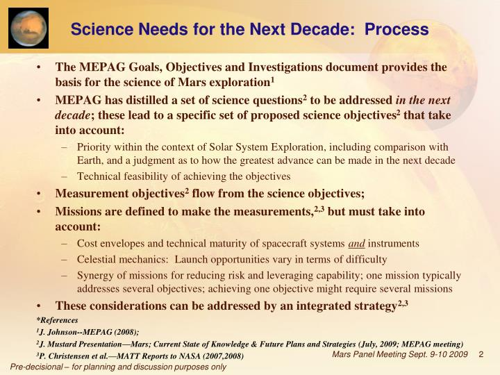 Science Needs for the Next Decade:  Process