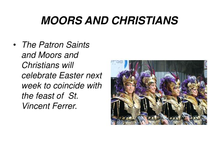 MOORS AND CHRISTIANS