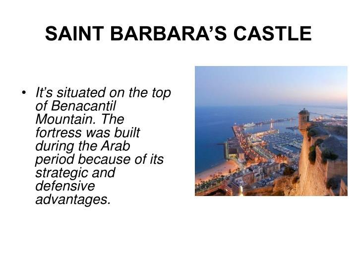 SAINT BARBARA'S CASTLE