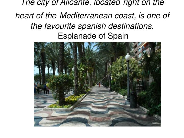 The city of Alicante, located