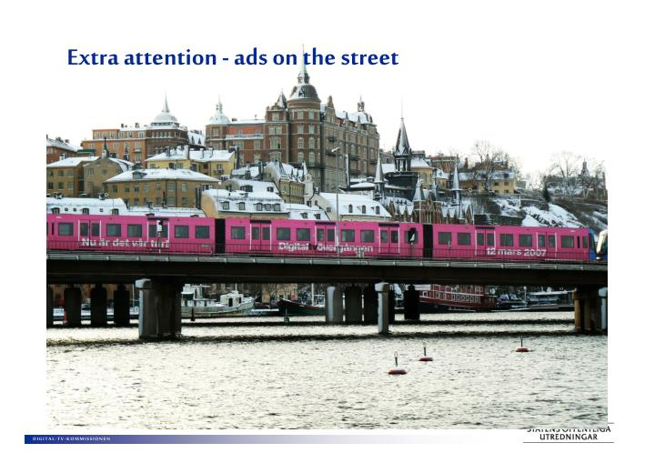 Extra attention - ads on the street
