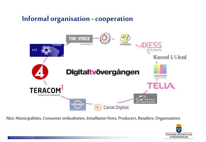 Informal organisation - cooperation