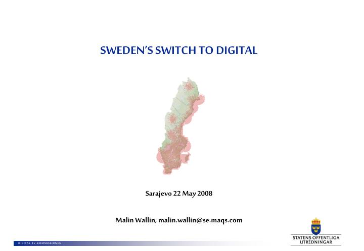 SWEDEN'S SWITCH TO DIGITAL