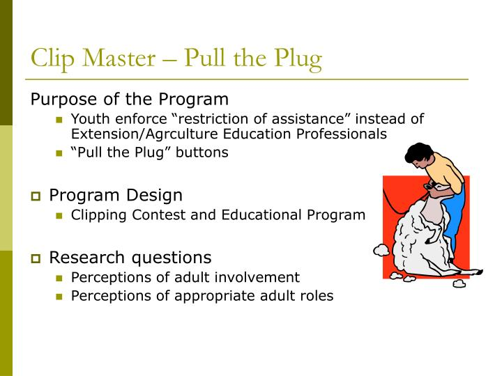 Clip Master – Pull the Plug