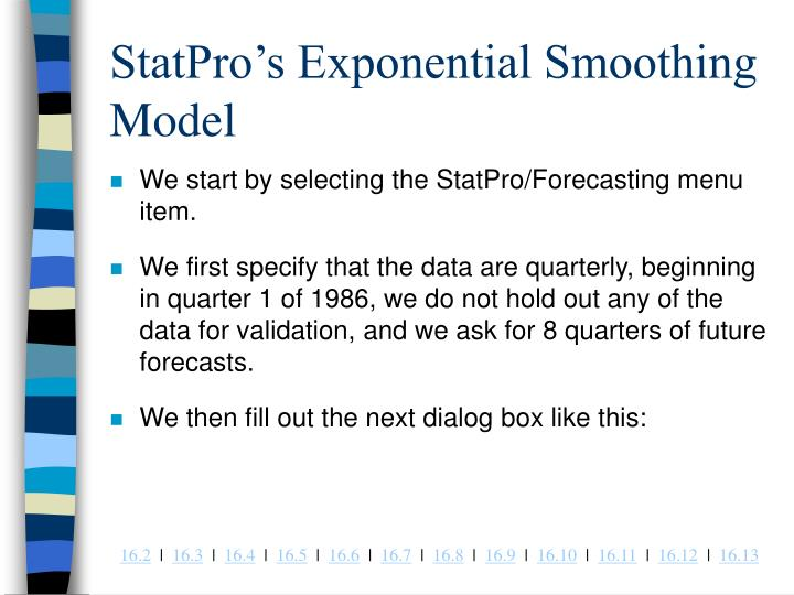 StatPro's Exponential Smoothing Model