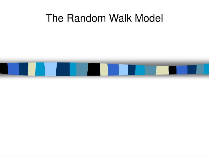 The Random Walk Model