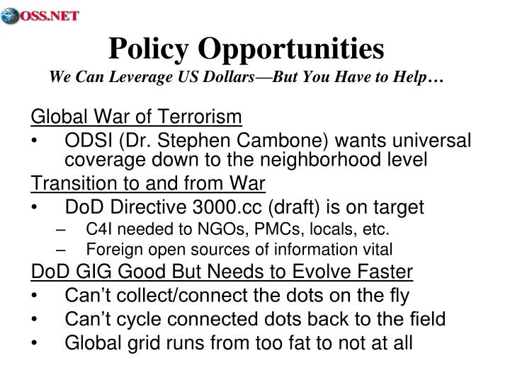 Policy opportunities we can leverage us dollars but you have to help