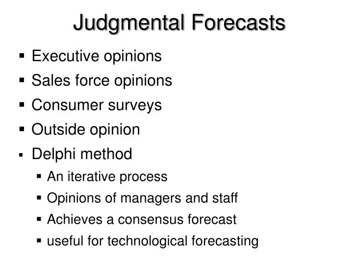 Judgmental Forecasts