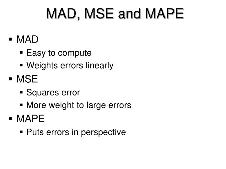 MAD, MSE and MAPE