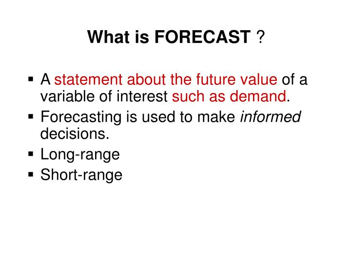 What is FORECAST