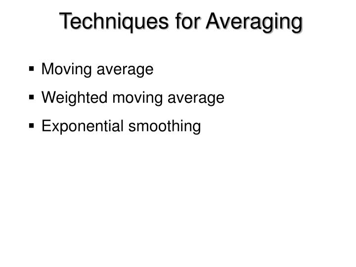 Techniques for Averaging
