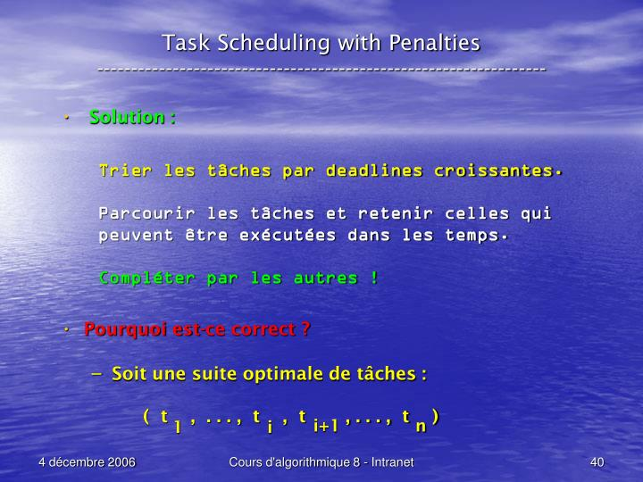 Task Scheduling with Penalties