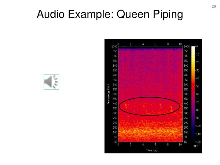 Audio Example: Queen Piping