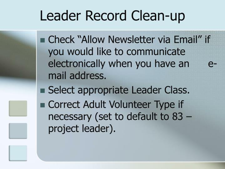 Leader Record Clean-up