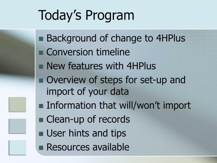 Today's Program