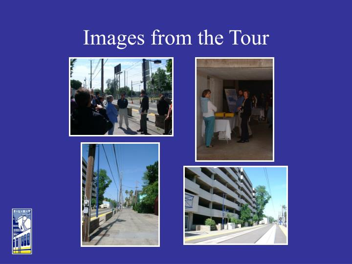 Images from the Tour