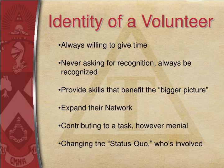 Identity of a Volunteer