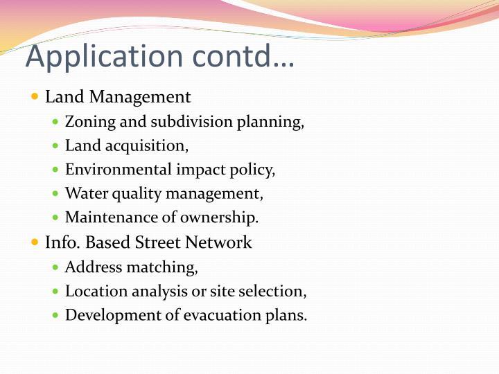 Application contd…