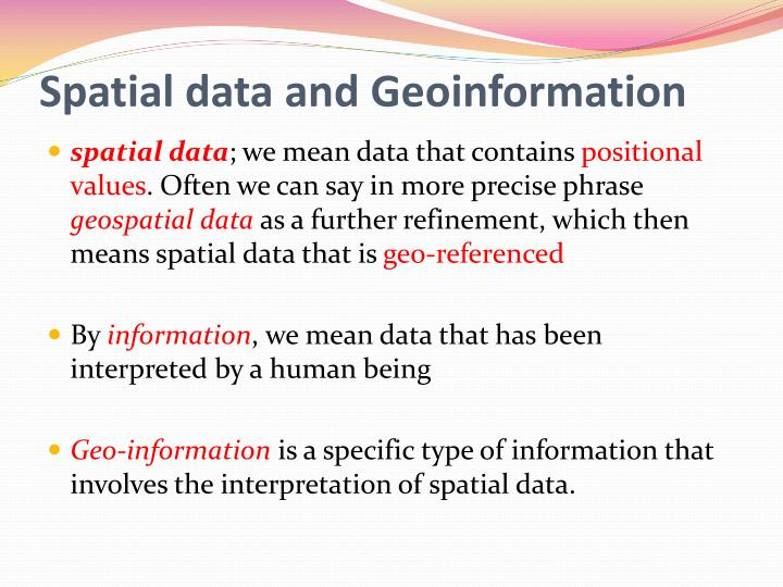 Spatial data and Geoinformation