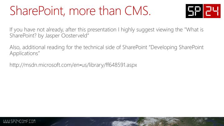 SharePoint, more than CMS.