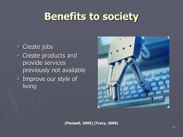 Benefits to society