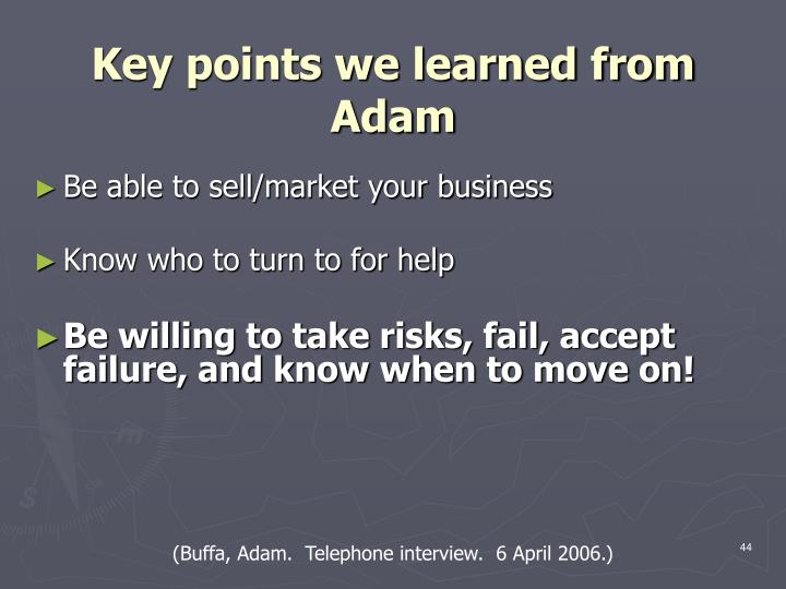 Key points we learned from Adam