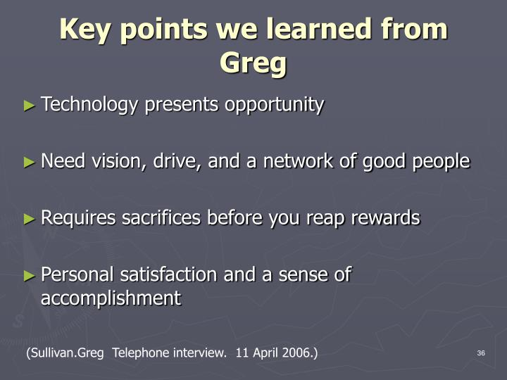 Key points we learned from Greg