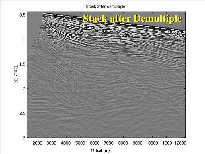 Stack after Demultiple