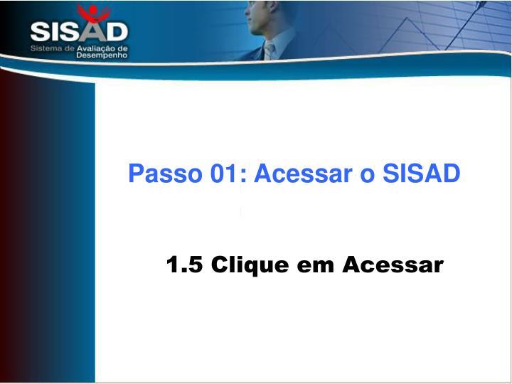 Passo 01: Acessar o SISAD