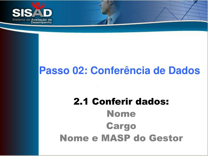 Passo 02: Conferência de Dados