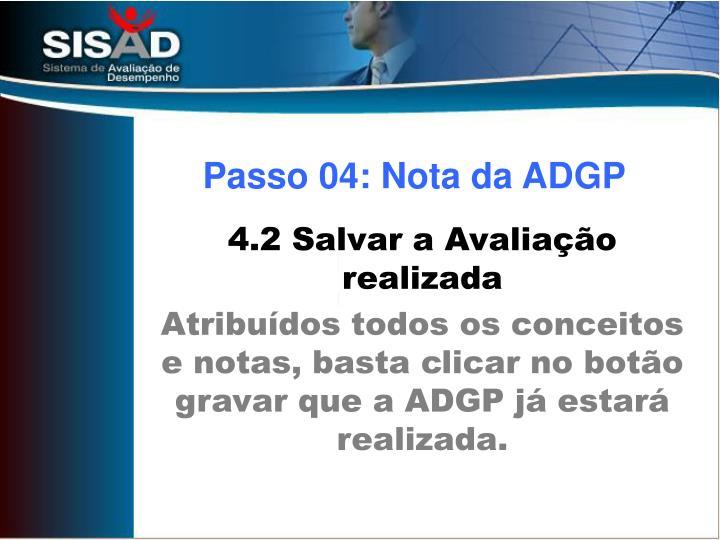Passo 04: Nota da ADGP