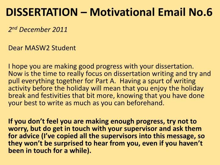 DISSERTATION – Motivational Email No.6