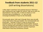 feedback from students 2011 12 still writing dissertations3
