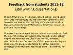 feedback from students 2011 12 still writing dissertations4