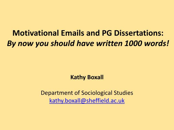 Motivational Emails and PG Dissertations: