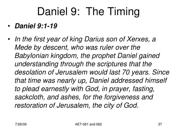 Daniel 9:  The Timing